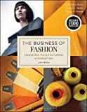 img - for The Business of Fashion: Bundle Book + Studio Access Card by Leslie Davis Burns (2016-09-08) book / textbook / text book