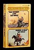 Man Without a Gun, Ray Hogan, 0451120205