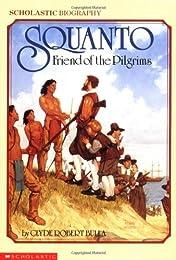 Squanto, Friend of the Pilgrims