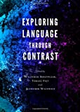 Exploring Language Through Contrast, Waldemar Skrzypczak, 1443840904