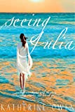 Seeing Julia: A love story