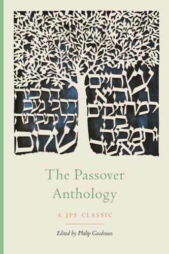 The Passover Anthology (The JPS Holiday Anthologies) (English Edition)