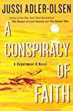 A Conspiracy of Faith, Jussi Adler-Olsen, 0606352937