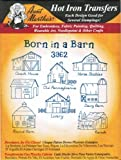 Born in a Barn Aunt Martha's Hot Iron Embroidery Transfer