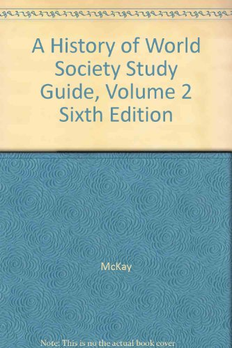 History of World Societies: Study Guide, Vol. 2 Since 800
