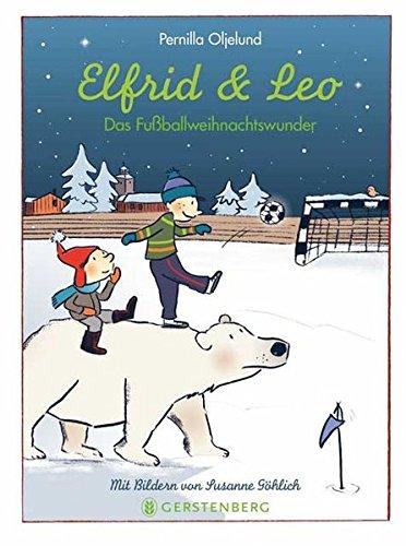 Elfrid und Leo: Das Fußballweihnachtswunder