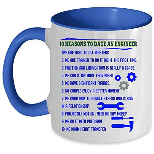Cute Gift For Engineer's Girlfriend Coffee Mug, 10 Reasons To Date An Engineer Accent Mug, Unique Gift Idea for Women (Accent Mug - Blue) ()