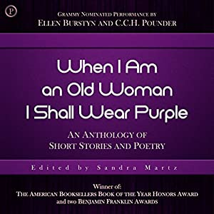 When I Am an Old Woman I Shall Wear Purple Audiobook