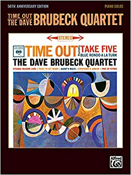"Image result for Time Out"" with Dave Brubeck, piano"
