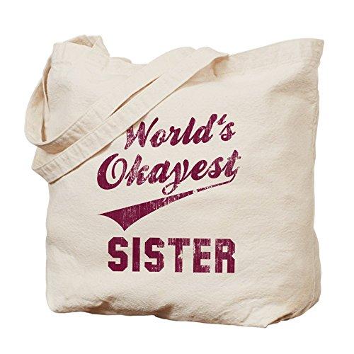 CafePress Unique Design World's Okayest Sister Tote Bag - Standard by CafePress