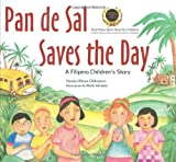 Pan de Sal Saves the Day, Norma Olizon-Chikiamco, 0804840784