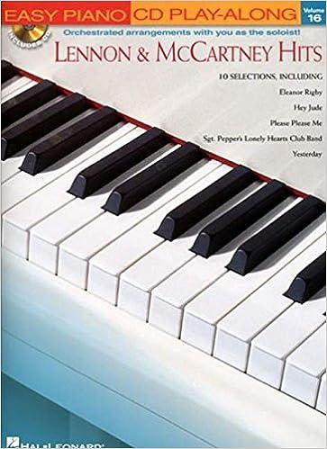Easy Piano CD Play-Along Volume 16: Lennon And McCartney Hits: Amazon.es: John Lennon, Paul McCartney: Libros en idiomas extranjeros