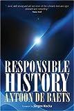 Responsible History, A. De Baets, 184545541X