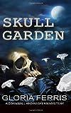 Skull Garden: A Cornwall and Redfern Mystery, Book 3 (Cornwall and Redfern Mysteries) (Volume 3)