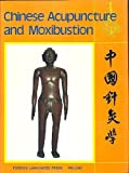 Chinese Acupuncture and Moxibustion, , 0835121097