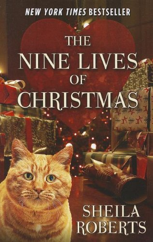 The Nine Lives Of Christmas (Kennebec Large Print Superior Collection) by Brand: Kennebec Large Print
