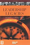 Leadership Legacies: Lessons Learned From Ten Real Estate Legends Pdf