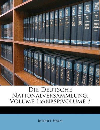 Read Online Die Deutsche Nationalversammlung, Erster Band (German Edition) pdf epub
