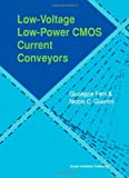 img - for Low Voltage, Low Power CMOS Current Conveyors: 1st (First) Edition book / textbook / text book