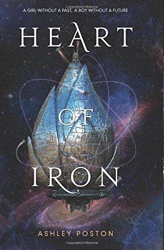 Amazon.com: Heart of Iron: 9780062652850: Poston, Ashley: Books
