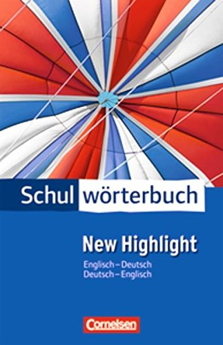 Cornelsen Schulwörterbuch - New Highlight: Englisch-Deutsch/Deutsch-Englisch: Wörterbuch