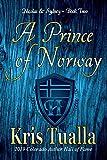 A Prince of Norway: Nicolas & Sydney: Book 2 (The Hansen Series - Nicolas & Sydney)