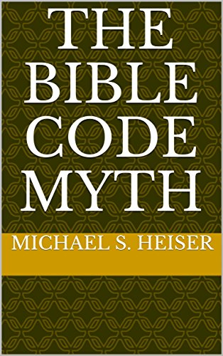 The bible code myth kindle edition by michael s heiser religion the bible code myth by heiser michael s fandeluxe Images