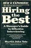 Hiring the Best, Martin J. Yate, 1558509569