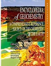 Encyclopedia of Geochemistry: A Comprehensive Reference Source on the Chemistry of the Earth
