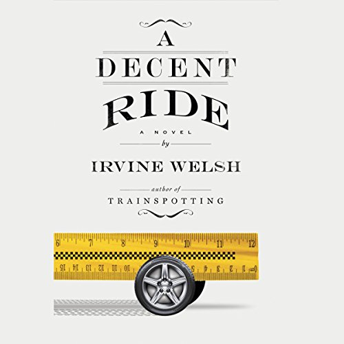 A Decent Ride: A Novel