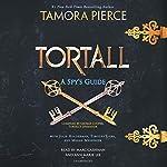 Tortall: A Spy's Guide | Tamora Pierce,Timothy Liebe,Julie Holderman,Megan Messinger