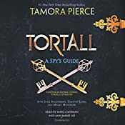 Tortall: A Spy's Guide | Tamora Pierce, Timothy Liebe, Julie Holderman, Megan Messinger