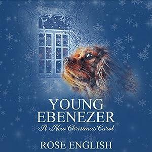 Young Ebenezer: A New Christmas Carol Audiobook