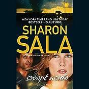 Swept Aside | Sharon Sala