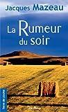 Rumeur du Soir (la) (Ne)
