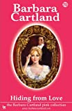 Hiding from Love, Barbara Cartland, 1906950180