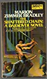 The Shattered Chain, Marion Zimmer Bradley, 0879973277