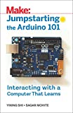 Jumpstarting the Arduino 101: Interacting with a