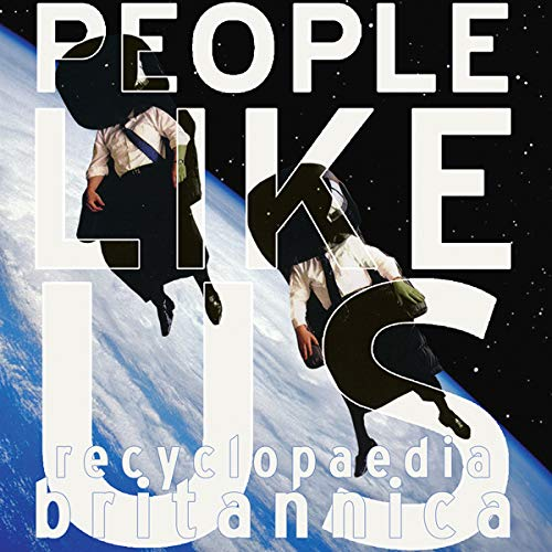 Cassette : People Like Us - Recyclopedia Britannica (Cassette)