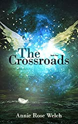 The Crossroads (Saving Angels Book 4)