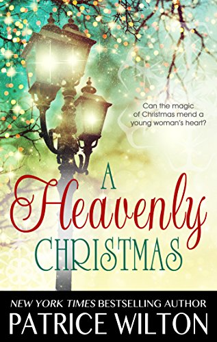 A HEAVENLY CHRISTMAS (Heavenly Christmas series Book 1) by [Wilton, Patrice]