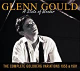 Classical Music : Glenn Gould: A State of Wonder - The Complete Goldberg Variations 1955 & 1981