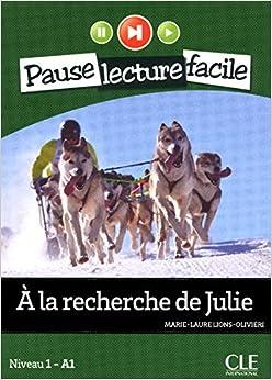 Book A la Recherche de Julie (Niveau 1) (French Edition) by Marie-Laure Lions-Olivieri (2012-09-01)