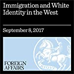 Immigration and White Identity in the West | Eric Kaufmann