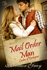Mail Order Man(Ladies of Larkspur Book 1) Kindle Edition