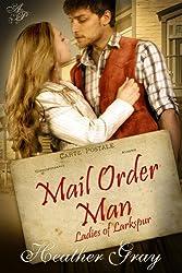 Mail Order Man(Ladies of Larkspur Book 1) (English Edition)