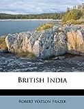 British Indi, Robert Watson Frazer, 1179619250