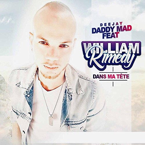 Dans Ma T Te  Feat  William Rimedy