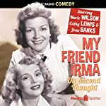 My Friend Irma: On Second Thought | Parke Levy,Stanley Adams,Roland MacLane,Jack Denton
