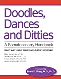 Doodles, Dances and Ditties, Mollie Hiebert and Jennifer Platt, 098927070X